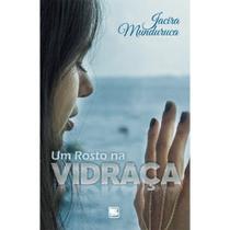 Um rosto na vidraça - Scortecci Editora -