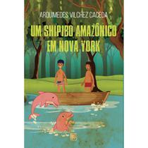 Um Shipibo amazônico em Nova York - Scortecci Editora -