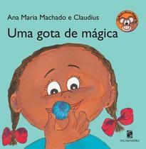 Uma gota de mágica - Editora Salamandra -
