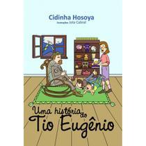 Uma história do tio Eugênio - Scortecci Editora -