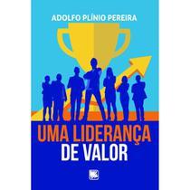 Uma liderança de valor - Scortecci Editora -