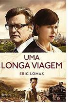 Uma Longa Viagem Livro Eric Lomax SEGUNDA GUERRA - Planeta