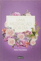 Uma meditação por dia para mulheres - Capa roxa - Portico - grupo planeta