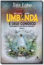 Umbanda e deus conosco - Besourobox