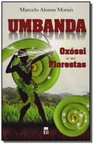 Umbanda   oxossi e as florestas - Ideia juridica