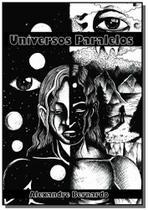 Universos paralelos                             01 - Autor independente -