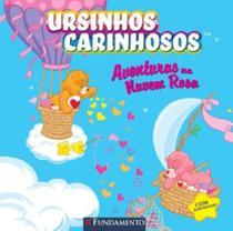 Ursinhos Carinhosos - Aventras Na Nuvem Rosa - Fundamento -