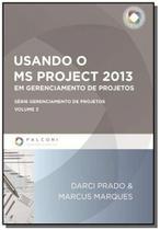 Usando o ms project 2013 em gerenciamento de proje - Falconi