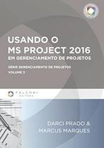 Usando o ms project 2016 - falconi - Indg -