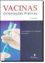 Vacinas - Orientacoes Praticas / Alexandre - Martinari