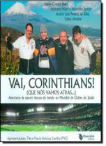 Vai Corinthians Que Nós Vamos Atrás - Maquinaria editora
