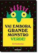 Vai Embora, Grande Monstro Verde! - Brinque book