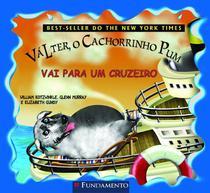 Válter, o Cachorrinho Pum. Vai Para Um Cruzeiro - Fundamento -