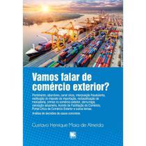 Vamos falar de comércio exterior? - Scortecci Editora -
