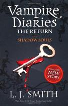 Vampire Diaries, V.6 - Return V.2 - Shadow Souls - Hodder  stoughton