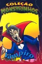 Vampiro - Col. Monstrinhos - Leitura -