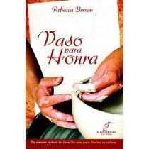 Vaso Para Honra - Rebecca Brown - 8068559 - DANPREWAN