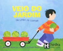 Veio do jardim - um livro de contar - Hedra educacao -