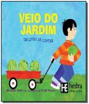 Veio do jardim: um livro de contar - matematica pa - Hedra