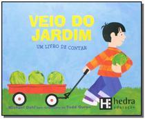 Veio do jardim: um livro de contar - matematica pa - Hedra -