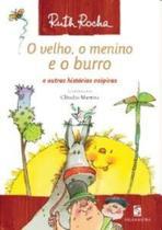 Velho, o menino e o burro e outras historias caipiras - Salamandra
