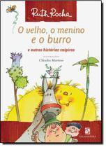 Velho, o menino e o burro, o - Salamandra Literatura (Moderna)
