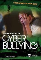 Vencendo O Cyber Bullying - HEDRA EDUCACAO -