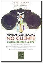 Vendas centrada no cliente customer centric sellin - Qualitymark -