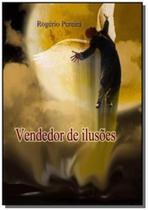 Vendedor de ilusoes - Autor independente