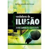 Vendedores De Ilusão - Abildes Valadão de Araujo - Danprewan