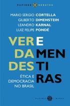 Verdades e mentiras - etica e democracia no brasil - Papirus 7 mares