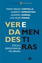 Verdades e mentiras - Ética e democracia no Brasil - Papirus
