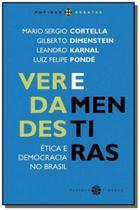 Verdades e mentiras etica e democracia no brasil - Papirus