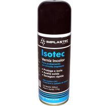 Verniz Incolor Isolante Isotec 170g 300ml IMPLASTEC -