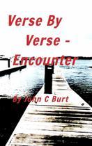 Verse By Verse - Encounter - Blurb