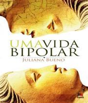 Vida Bipolar, Uma - 03 Ed - Besourobox