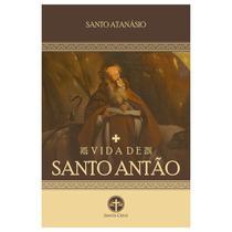 Vida de Santo Antão - S. Atanásio - Editora Santa Cruz
