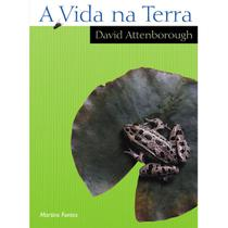 Vida na terra, A - Attenborough, david