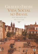Vida social no brasil nos meados do seculo xix - Global -