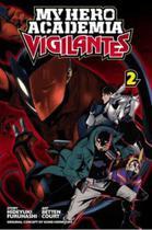 Vigilante my hero academia illegals - vol. 2 - jbc - Editora - Jbc Brasil - Editora Jbc -