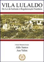 Vila lulaldo - Dialogica -