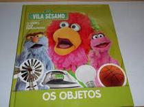 Vila Sesamo o livro das perguntas - os Objetos - None