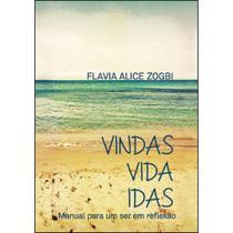 Vindas vida idas - Scortecci Editora -