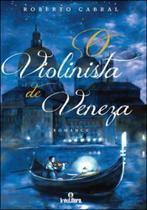 Violinista de veneza, o - Intelitera