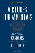 Virtudes fundamentais - Cultor de livros