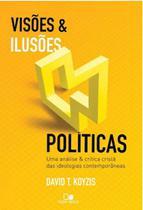Visoes e ilusoes politicas - Vida nova
