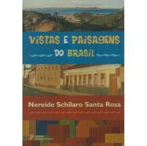Vistas e Paisagens do Brasil - Pinakotheke -