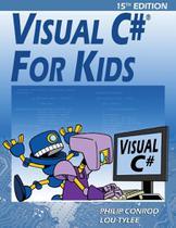Visual C For Kids - Kidware Software & Biblebyte Books