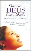 Viver com deus e uma bençao - desfrute a alegria - Thomas Nelson Brasil