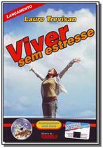 Viver sem estresse-com cd - Editora da mente
